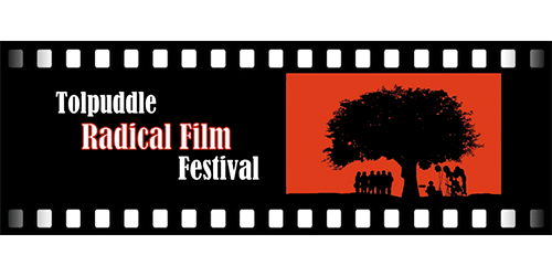 Tolpuddle Radical Film Festival